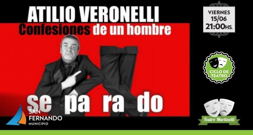 Atilio Veronelli en un fin de semana con muchas propuestas en el Teatro Martinelli