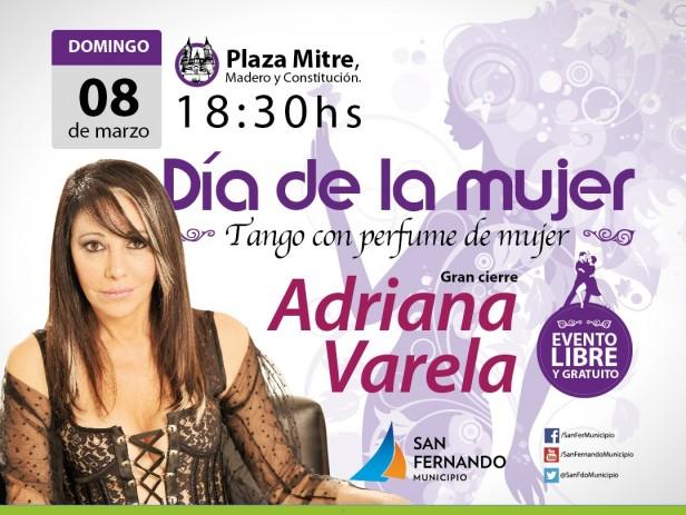 """Adriana """"La Gata"""" Varela festeja en San Fernando el """"Día de la Mujer"""""""