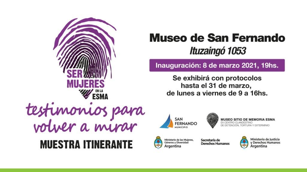 """8 de Marzo: se inaugura la muestra """"Ser Mujeres en la ESMA"""", en el Museo de San Fernando"""