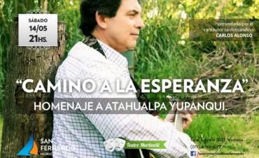 "Llega ""Camino a la Esperanza: Homenaje a Atahualpa Yupanqui"" al Teatro Martinelli de San Fernando"