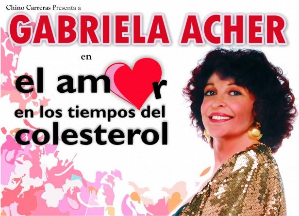 """""""El Amor en los Tiempos del Colesterol"""" con Gabriela Acher, se presentará en el Teatro Martinelli"""