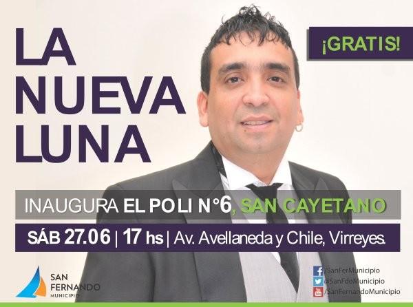 """El nuevo Poli N° 6 """"San Cayetano"""" se inaugura con un gran recital de """"La Nueva Luna"""""""