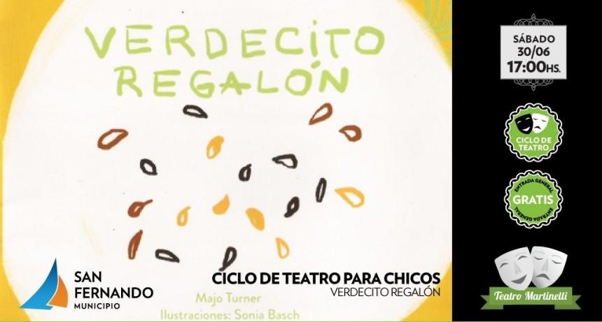 Este sábado llega el espectáculo infantil 'Verdecito Regalón' al Teatro Martinelli