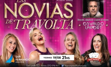 """""""Las Novias de Travolta"""", este viernes en el teatro Martinelli"""