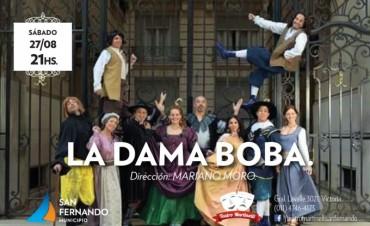 'La Dama Boba', este sábado 27 en el Teatro Martinelli