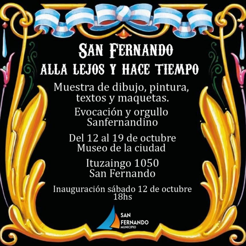 """Llega la muestra """"San Fernando: allá lejos y hace tiempo"""" al Museo de la Ciudad"""
