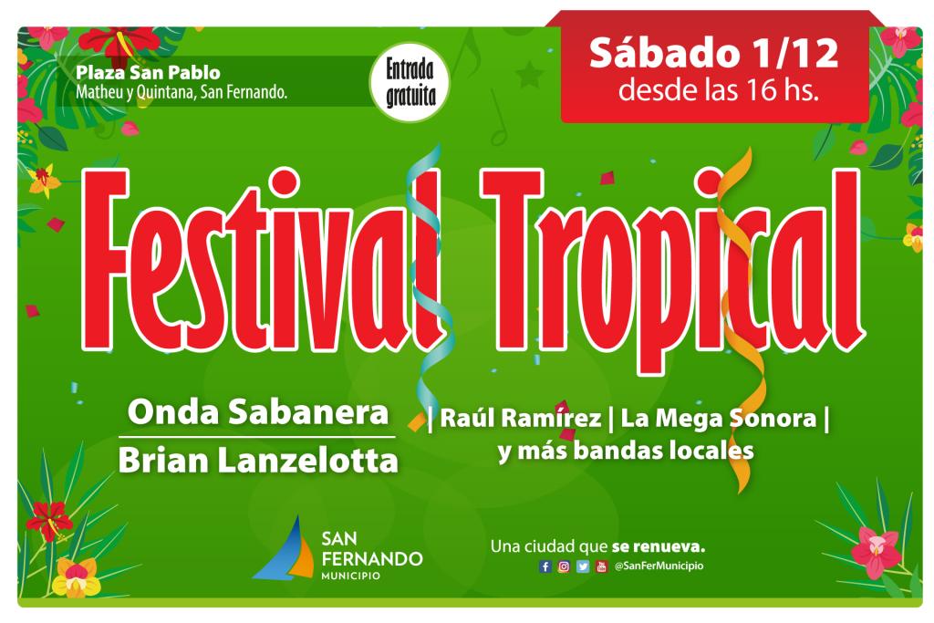Este finde, llega una nueva edición del Festival Tropical de San Fernando