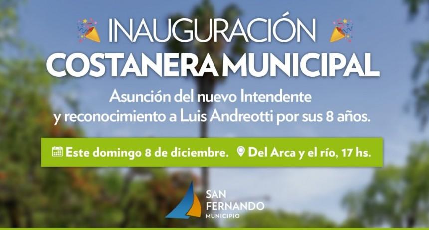 Este domingo, gran inauguración de la Costanera Municipal y asunción del Intendente Juan Andreotti